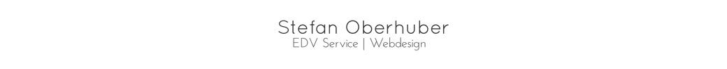 Stefan Oberhuber – EDV Service | Webdesign